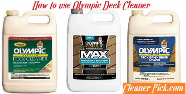 How to use Olympic Deck Cleaner
